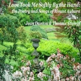 Love Took Me Softly By the Hand
